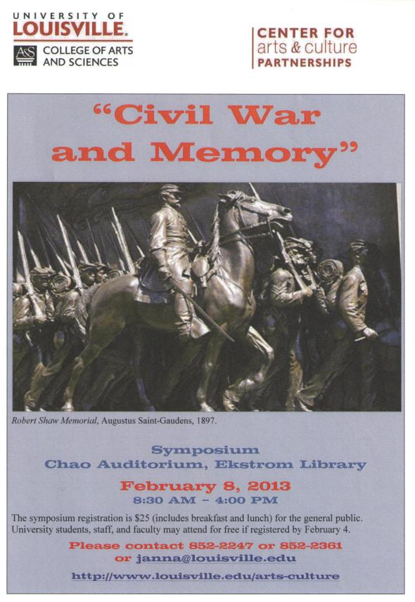 Civil War and Memory Symposium, University of Louisville, Feb. 8, 2013